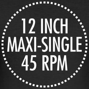 12-Zoll-Maxi-Single 45 RPM VINYL (weiß) - Männer Slim Fit T-Shirt