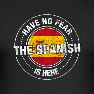 Heb Geen Vrees de Spaanse Is Here - slim fit T-shirt