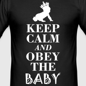 Obey the baby obeys the baby ... Just do it! - Men's Slim Fit T-Shirt