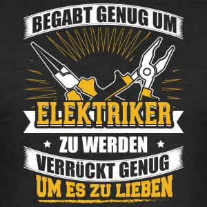 BEGABT elektriker - Männer Slim Fit T-Shirt
