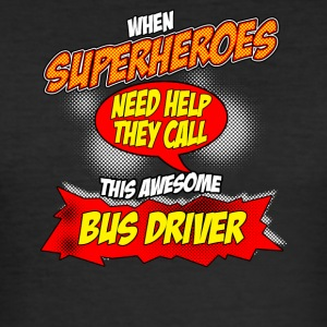 Superhero gift funny profession Bus Driver - Men's Slim Fit T-Shirt