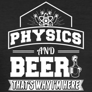 Physics AND BEER - Men's Slim Fit T-Shirt