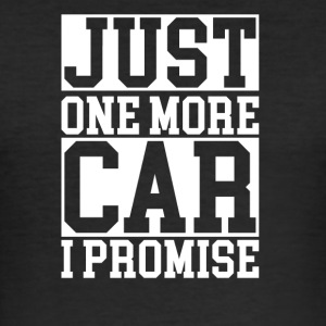just one more car - Männer Slim Fit T-Shirt