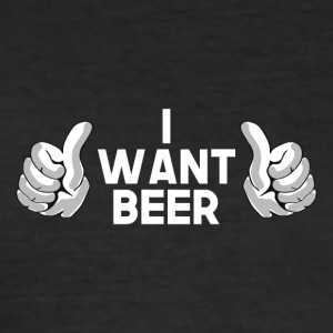 I want beer - Men's Slim Fit T-Shirt