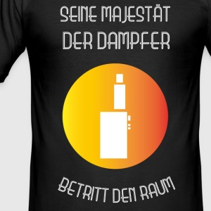 Hans Majestet DAMPFER inn i rommet! - Slim Fit T-skjorte for menn