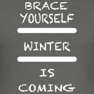 Brace_Yourself_WInter - slim fit T-shirt