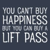 You Cant Buy Happiness But You Can Buy A Lift Pass - Men's Slim Fit T-Shirt