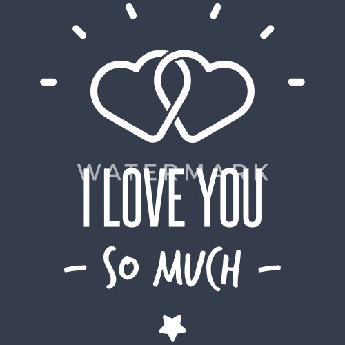 i love you so much por le petit calamar spreadshirt