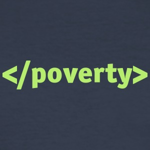 End Poverty. - Men's Slim Fit T-Shirt