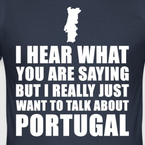 Portugal Funny Holiday Gift Idea - Men's Slim Fit T-Shirt