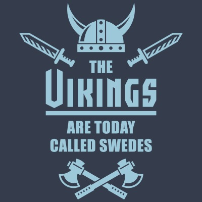 The Vikings Are Today Called Swedes