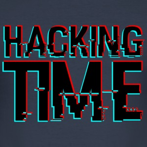 HACKING TIME HACKER - Men's Slim Fit T-Shirt