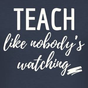 teach_watching - slim fit T-shirt