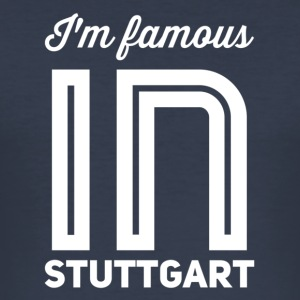 Im famous in stuttgart white - Men's Slim Fit T-Shirt