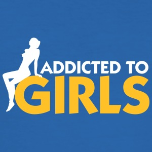 Addicted To Girls! - Men's Slim Fit T-Shirt