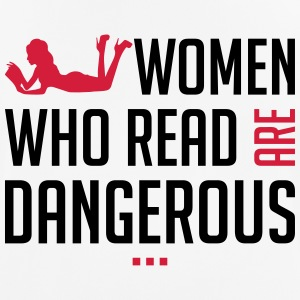 Women who read are dangerous - Männer T-Shirt atmungsaktiv