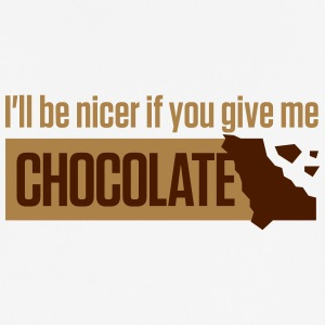 If You Give Me Chocolate,I'll Be Nicer To You! - Men's Breathable T-Shirt