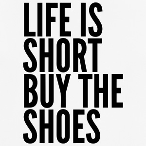 Life is short buy shoes  sayings - Men's Breathable T-Shirt