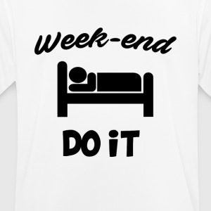 Week end do it - Men's Breathable T-Shirt