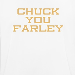Chuck you Farley - Men's Breathable T-Shirt