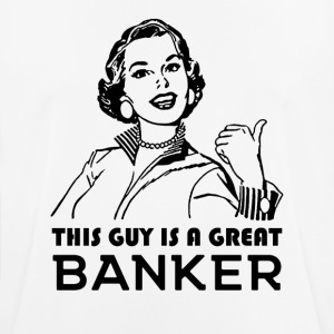 Great Banker. Gifts for bankers. - Men's Breathable T-Shirt