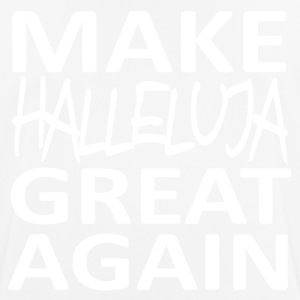 MAKE HALLELUJA GREAT AGAIN - Männer T-Shirt atmungsaktiv