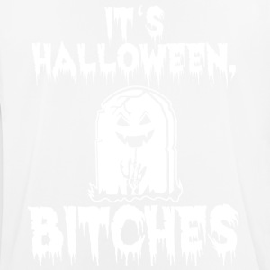 It's Halloween, Bitches Shirt - Men's Breathable T-Shirt