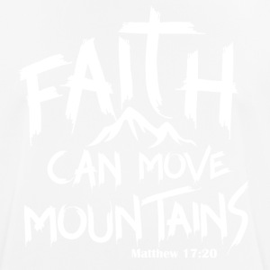 Faith can move mountains - Men's Breathable T-Shirt