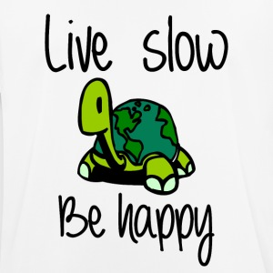 Live slow be happy - Men's Breathable T-Shirt