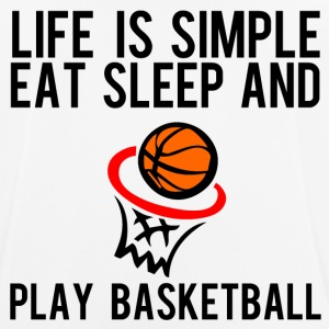 Life is simple eat sleep and play basketball - Men's Breathable T-Shirt