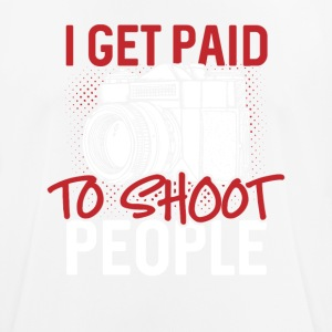 I get paid to shoot people - Men's Breathable T-Shirt