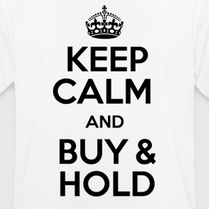 KEEP CALM AND BUY & HOLD - Men's Breathable T-Shirt