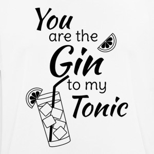 Gin Tonic Spruch You are the gin to my tonic schw - Männer T-Shirt atmungsaktiv