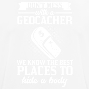 Don't mess with a Geocacher - Men's Breathable T-Shirt