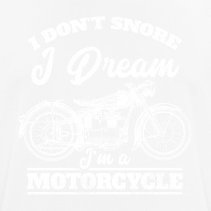 I do not snore - I dream I'ma motorcycle - Men's Breathable T-Shirt