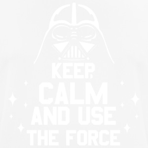 Keep calm and use the force; Krieg; Sterne; Vader - Männer T-Shirt atmungsaktiv