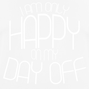 HAPPY DAY OFF - Männer T-Shirt atmungsaktiv