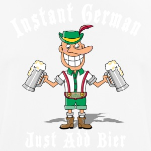 Instant German Just Add Bier Beer - Men's Breathable T-Shirt