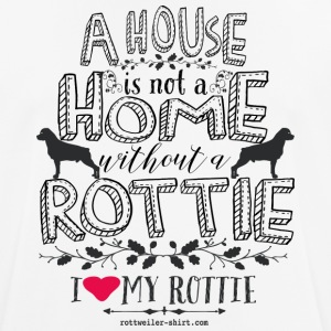 A house is not a home without a Rottie! - Männer T-Shirt atmungsaktiv