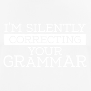 I'm silently correcting your grammar - Men's Breathable T-Shirt