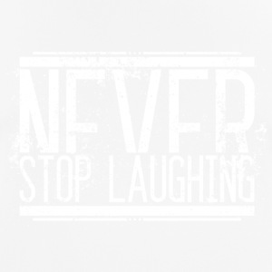 Never Stop Laughing Old White 001 round ontwerpen - mannen T-shirt ademend