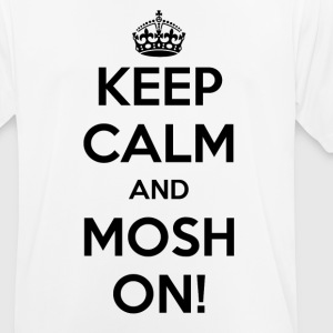 KEEP CALM AND ON MOSH! - Pustende T-skjorte for menn
