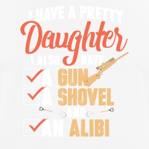 Daddy - I have a Pretty Daughter - Men's Breathable T-Shirt