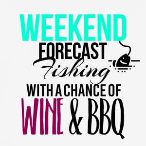 Weekend forecast fishing with a chance of wine bbq - Men's Breathable T-Shirt
