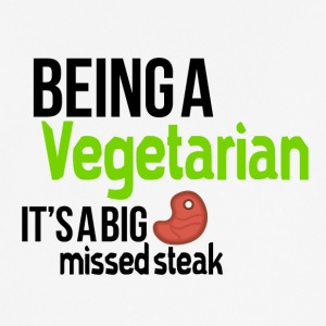 Being a vegetarian and missing steaks - Men's Breathable T-Shirt