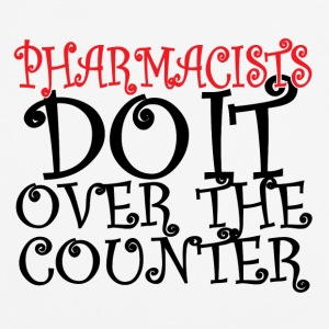 pharmacists do it over the counter - Männer T-Shirt atmungsaktiv