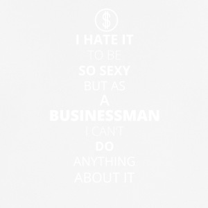 Hate it be sexy cant do anything BUSINESSMAN - Männer T-Shirt atmungsaktiv
