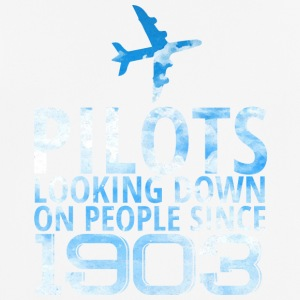 Pilot: Pilots Looking Down On People Since 1903. - Männer T-Shirt atmungsaktiv