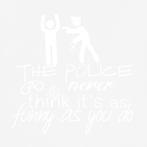 The police do not look so funny - Police - Men's Breathable T-Shirt