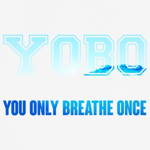 Swimming / Swimmer: YOBO - You Only Breathe Once - Men's Breathable T-Shirt